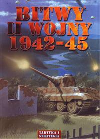 第二次世界大戦 1942-45 Bitwy II Wojny Światowej